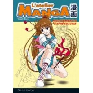 L'atelier manga - mouvements et expressions - Livre