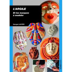 L'argile et les masques à modeler - livre