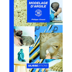 Modelage d'argile : 100 astuces - livre