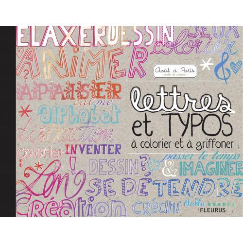 Lettres et typos à colorier et à griffonner - livre