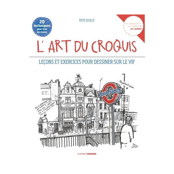 ART DU CROQUIS (L') - Livre