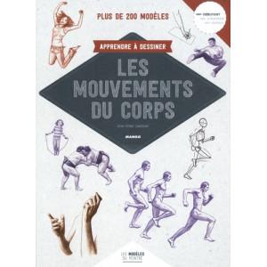 APPRENDRE A DESSINER LES MOUVEMENTS DU CORPS - livre