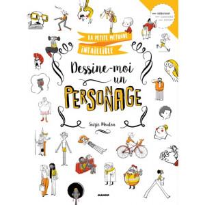 DESSINE-MOI UN PERSONNAGE - livre