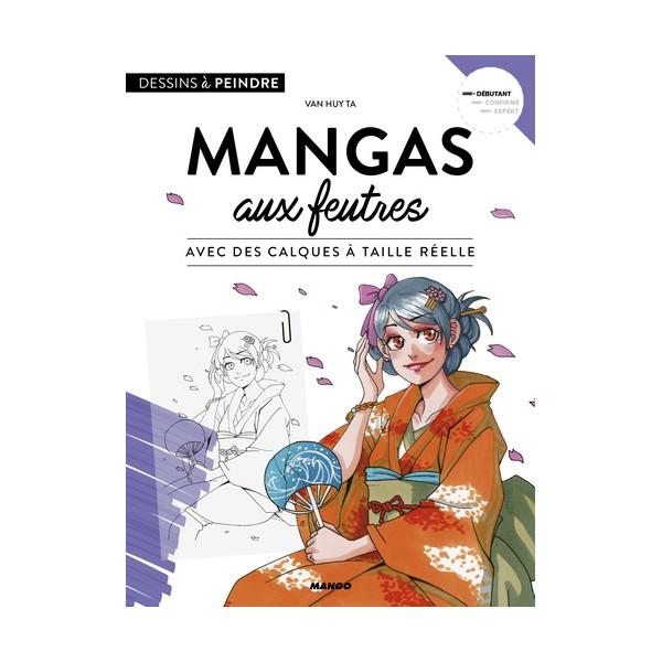 MANGAS AUX FEUTRES - Livre
