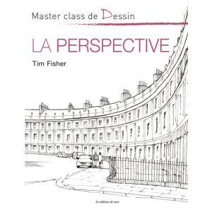 MASTER CLASS DE DESSIN - LA PERSPECTIVE - Livre