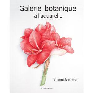 GALERIE BOTANIQUE A L'AQUARELLE - Livre