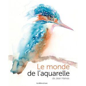 MONDE DE L'AQUARELLE (LE) - Livre