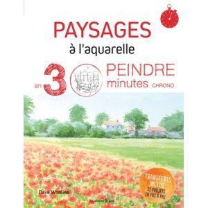 PAYSAGES A L'AQUARELLE PEINDRE EN 30 MIN - Livre