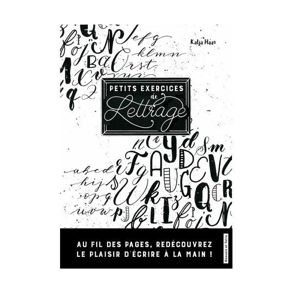 PETITS EXERCICES DE LETTRAGE - Livre