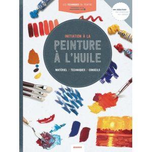 INITIATION A LA PEINTURE A L'HUILE - Livre
