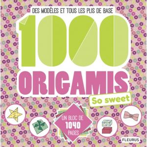 1000 ORIGAMIS SO SWEET - Livre
