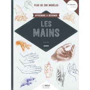 Apprendre à dessiner les mains - Livre