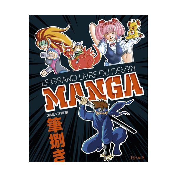 Le Grand Livre Du Dessin Manga Livre