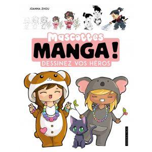 Mascottes manga ! - Livre